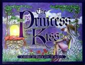 The Princess and The Kiss (Hardcover Illustrated Book) by Jennie Bishop